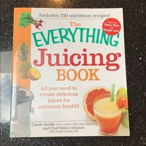 Everything juicing by Carol Jacobs
